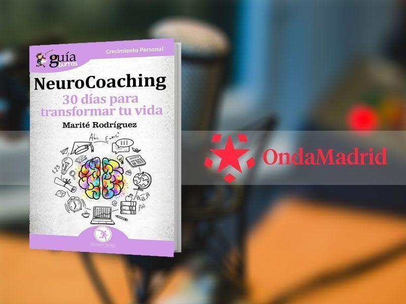 Marité Rodríguez presenta su «GuíaBurros: NeuroCoaching» en «Buenos Días Madrid, Fin de Semana», de Onda Madrid
